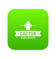 pot cactus icon green vector image vector image