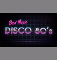 disco 80s best music - banner retro 1980s neon vector image