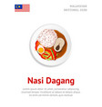 nasi dagang traditional malaysian dish vector image vector image