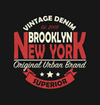 new york brooklyn vintage graphic for t-shirt vector image vector image