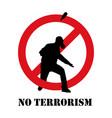 no terrorism terrorism is forbidden vector image
