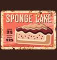 sponge cake dessert rusty metal plate vector image vector image