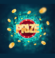 win prize in gambling game on blurred background vector image vector image