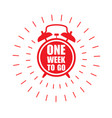 one week to go offer sticker or label - ringing vector image vector image