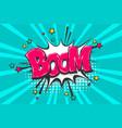 boom pop art comic book text speech bubble vector image vector image