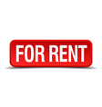 For rent red 3d square button isolated on white vector image vector image