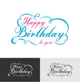 happy birthday calligraphic and typographic vector image