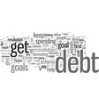how to keep your get out of debt resolutions this vector image vector image