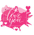 happy valentine s day card with calligraphy vector image vector image