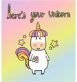 here is your happiness unicorn vector image