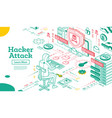 outline hacker attack isometric cyber security vector image