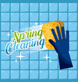 spring cleaning blue glove with sponge wash the vector image