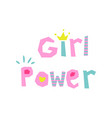 girl power slogan cute style vector image vector image