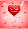 happy valentines day red balloon in form heart vector image vector image
