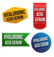 hyaluronic acid serum sticker or label set vector image