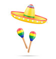 sombrero national mexican headdress and maracas vector image vector image