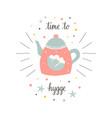 cute teapot in scandinavian time to hygge vector image