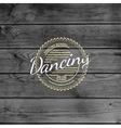 Dancing badges logos and labels for any use vector image vector image