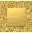 glitter golden background with square gold banner vector image