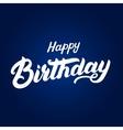 happy birthday hand written lettering vector image vector image