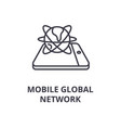 mobile global network line icon outline sign vector image vector image