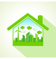 Ecology concept with home stock vector image vector image