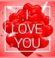 i love you happy valentines day red balloon vector image vector image