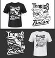 toucan bird t-shirt print mockup tropic life vector image