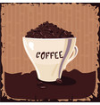 full cup of coffee bean vintage vector image