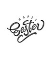 happy easter greeting calligraphy design vector image vector image