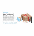 online shopping gift boxes and cosmetics 3d vector image vector image