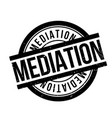 mediation rubber stamp vector image vector image
