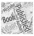 getting a book published common mistakes you want vector image vector image