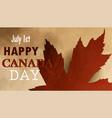 happy canada day retro card in format vector image vector image