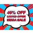 Sale poster with LIMITED OFFER MEGA SALE 40 vector image vector image