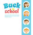 back to school pupils classmates at poster text vector image vector image