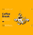 coffee break isometric landing page breakfast vector image vector image