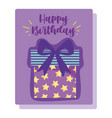 happy birthday starry gift box cartoon vector image