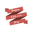 happy fathers day handwritting lettering on retro vector image