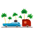 vintage camping car with trailer on palm trees vector image