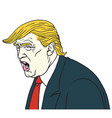 donald trump shouting cartoon caricature vector image