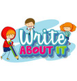 font design for word write about it with three vector image vector image
