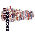 gone in seconds text background word cloud concept vector image vector image