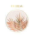 floral palm leaves in beige nude colors realistic vector image vector image