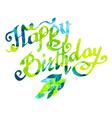 Happy birthday watercolor doodle lettering with vector image