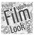 Tips to Picking the Best Film School for You Word vector image vector image