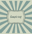 vintage sunburst template of old card vector image