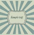 vintage sunburst template old card vector image vector image