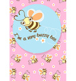 Im a very buzzy bee childrens character with a vector image vector image