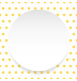 blank circle sheet disc over polkadot pattern vector image